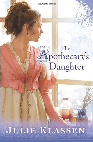 The Apothecary's Daughter 9780764204807