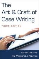 The Art and Craft of Case Writing 9780765627773