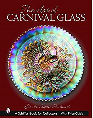 The Art of Carnival Glass 9780764319631