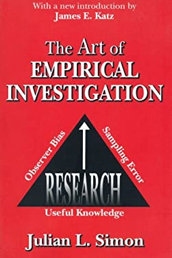 The Art of Empirical Investigation 9780765805300