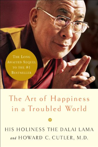 The Art of Happiness in a Troubled World 9780767920643