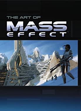 The Art of Mass Effect 9780761558514