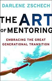 The Art of Mentoring: Embracing the Great Generational Transition 11082972