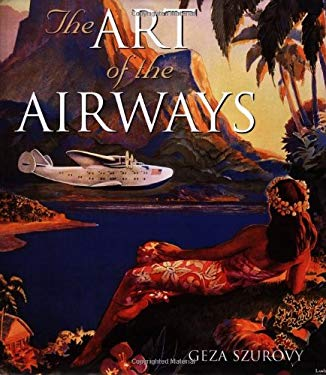 The Art of the Airways 9780760313954