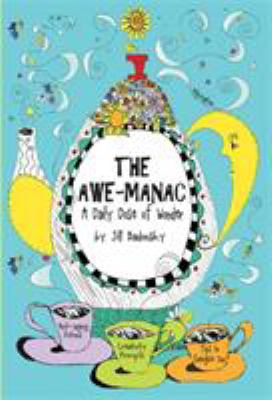 The Awe-Manac: A Daily Dose of Wonder 9780762431250