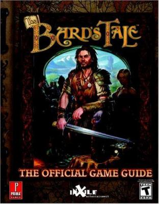 The Bard's Tale: Prima's Official Strategy Guide 9780761545644