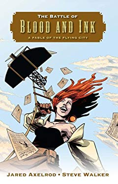 The Battle of Blood and Ink: A Fable of the Flying City 9780765331304