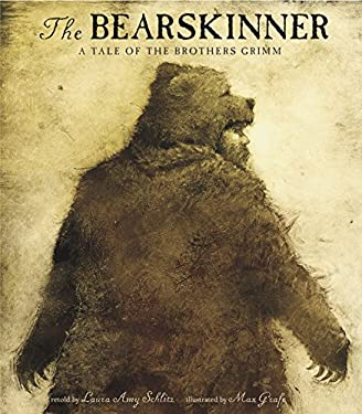 Bearskinner : A Tale of the Brothers Grimm