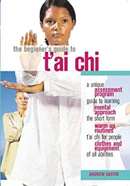 The Beginner's Guide to T'Ai Chi 9780764127649