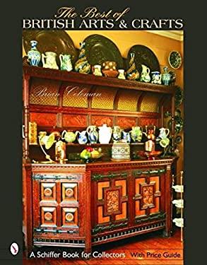 The Best of British Arts & Crafts 9780764320132