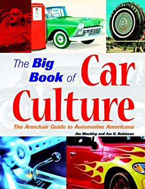 The Big Book of Car Culture: The Armchair Guide to Automotive Americana 9780760319659