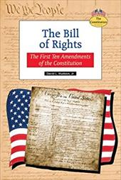 The Bill of Rights: The First Ten Amendments of the Constitution 2962451