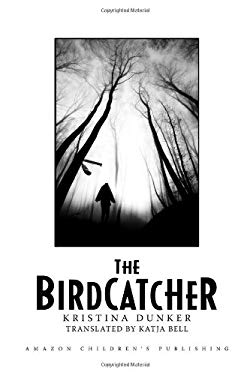 The Birdcatcher 9780761463306