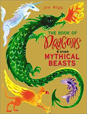The Book of Dragons & Other Mythical Beasts 9780764155109
