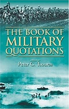 The Book of Military Quotations 9780760323403