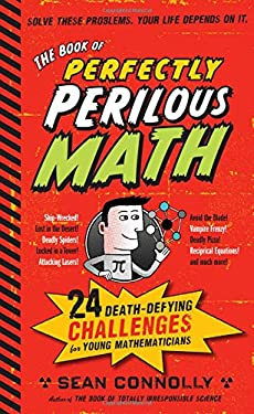 The Book of Perfectly Perilous Math 9780761163749