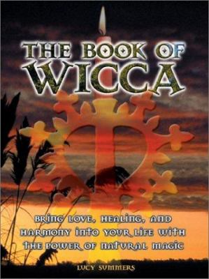 The Book of Wicca 9780764154003