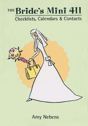 The Bride's Mini 411: Checklists, Calendars & Contacts 9780760775035