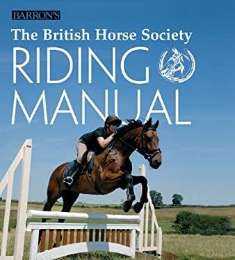 The British Horse Society Riding Manual 9780764161124