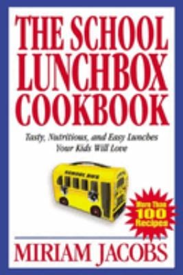 The Brown Bag Lunch Cookbook 9780762727582