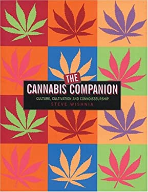 The Cannabis Companion: The Ultimate Guide to Connoisseurship 9780762421497