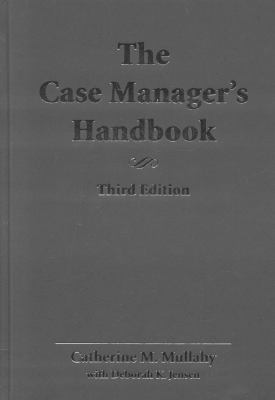 The Case Manager's Handbook, Third Edition 9780763731885