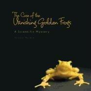 external image The-Case-of-the-Vanishing-Golden-Frogs-Markle-Sandra-9780761351085.jpg