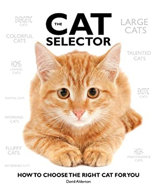 The Cat Selector: How to Choose the Right Cat for You 9780764164248
