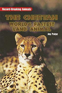 The Cheetah: World's Fastest Land Animal 9780763578930