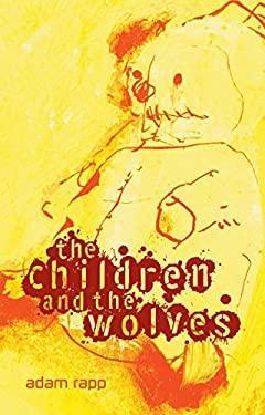 The Children and the Wolves 9780763653378