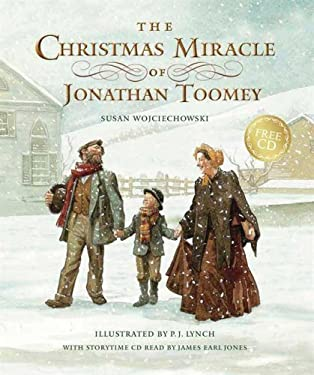 The Christmas Miracle of Jonathan Toomey with CD: Gift Edition 9780763636296
