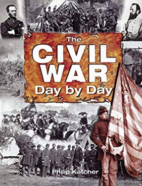The Civil War: Day by Day 9780760328651