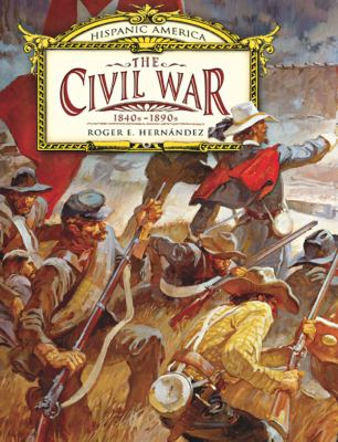 The Civil War: 1840s-1890s 9780761429395