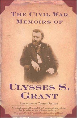 The Civil War Memoirs of Ulysses S. Grant 9780765302434