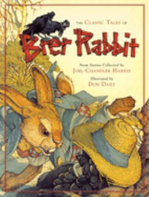 The Classic Tales of Brer Rabbit 9780762432196