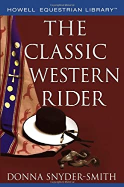 The Classic Western Rider 9780764599200