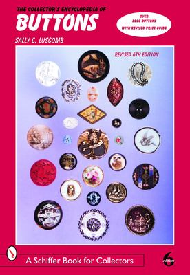 The Collector's Encyclopedia of Buttons 9780764323294