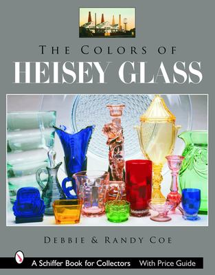 The Colors of Heisey Glass 9780764325076
