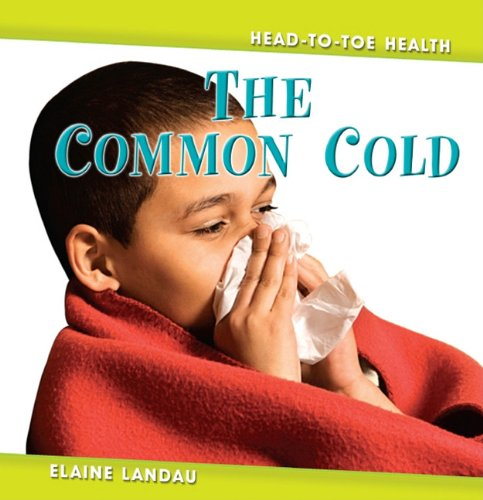 The Common Cold the Common Cold 9780761428442