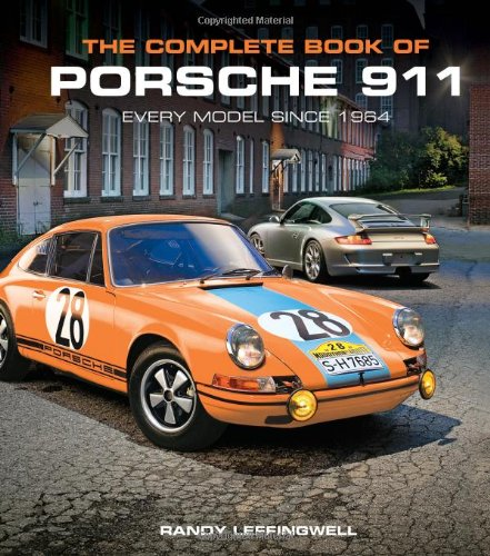 The Complete Book of Porsche 911: Every Model Since 1964 9780760339398