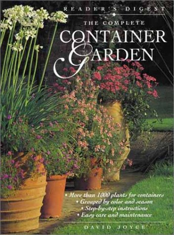 The Complete Container Garden 9780762104222
