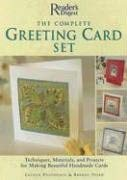 The Complete Greeting Card Set: Techniques, Materials, and Projects for Making Beautiful Handmade Cards [With 3 Blank Cards and 3 Envelopes and Ink St 9780762106929