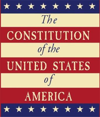 The Constitution of the United States of America 9780762428335