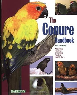 The Conure Handbook 9780764127830