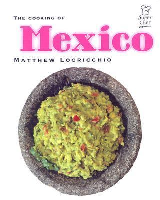 The Cooking of Mexico 9780761412175