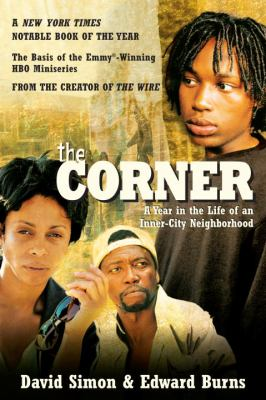 The Corner: A Year in the Life of an Inner-City Neighborhood 9780767900317