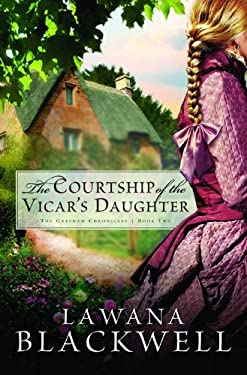 The Courtship of the Vicar's Daughter 9780764202681