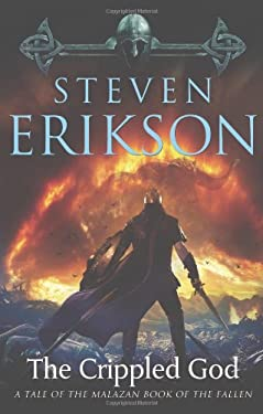 The Crippled God: Book Ten of the Malazan Book of the Fallen 9780765310101