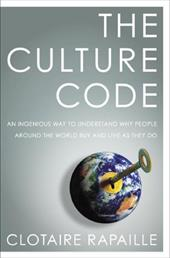The Culture Code: An Ingenious Way to Understand Why People Around the World Buy and Live as They Do 2979336