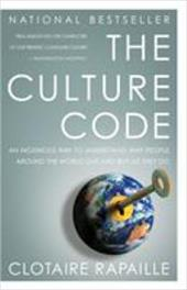 The Culture Code: An Ingenious Way to Understand Why People Around the World Buy and Live as They Do 2979337